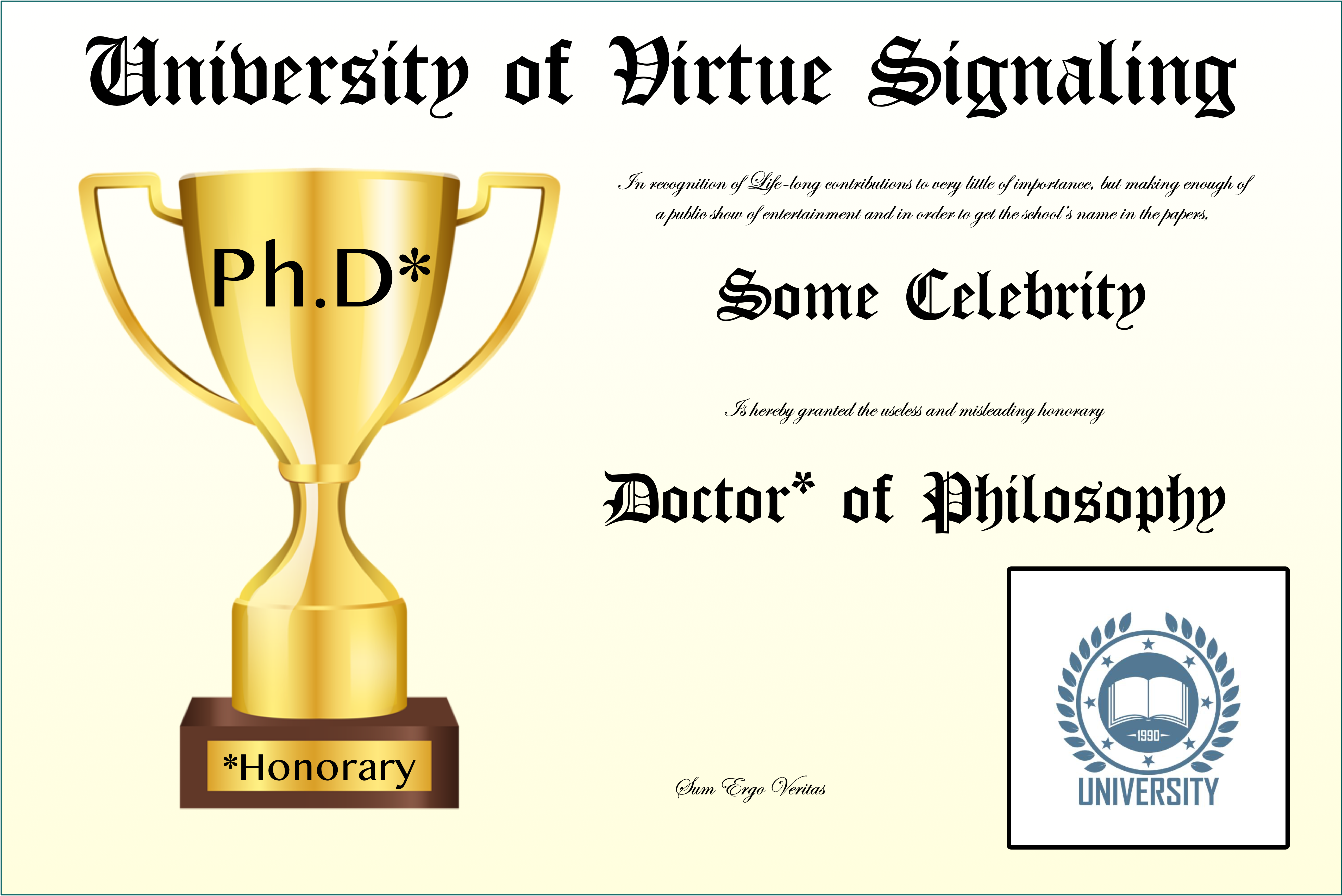 University of Virtue Signaling Participation Trophy